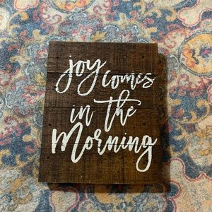 Joy Comes In The Morning Decor